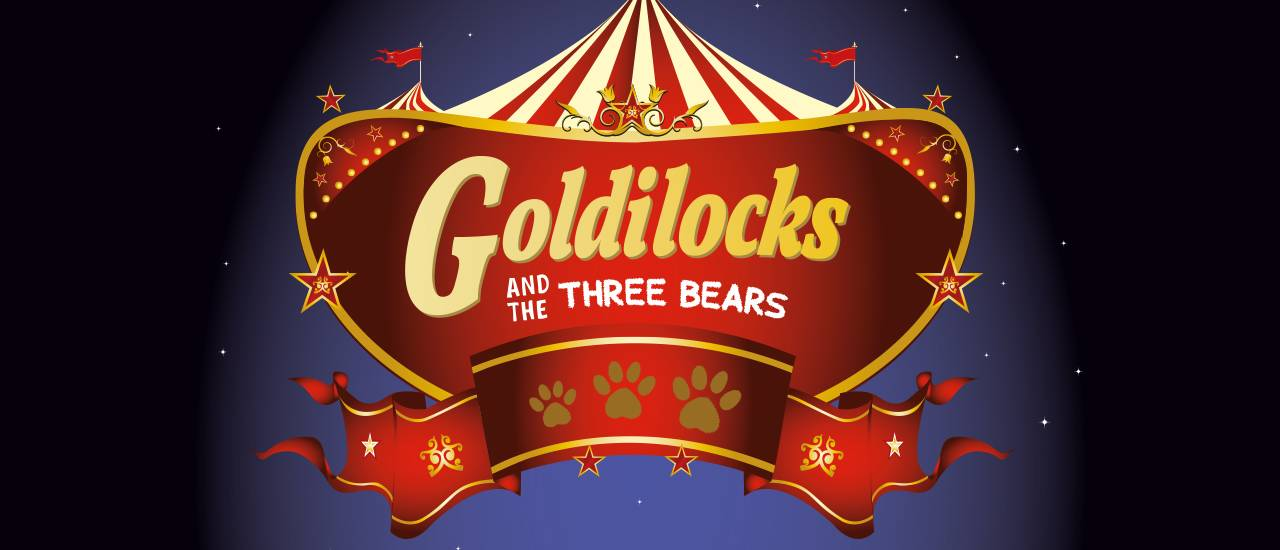 Goldilocks panto